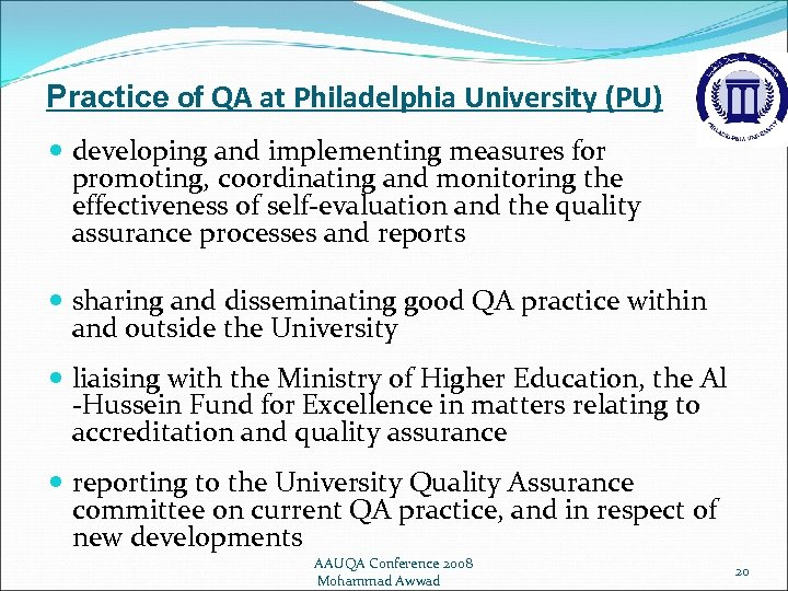 Practice of QA at Philadelphia University (PU) developing and implementing measures for promoting, coordinating