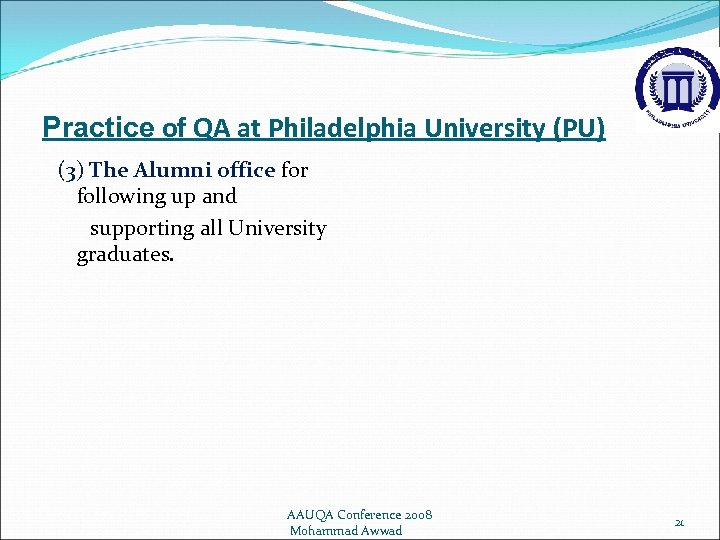 Practice of QA at Philadelphia University (PU) (3) The Alumni office for following up