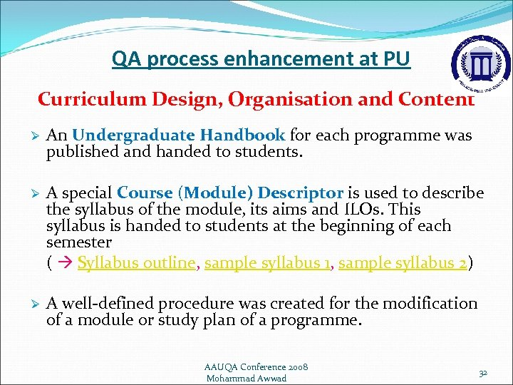 QA process enhancement at PU Curriculum Design, Organisation and Content Ø An Undergraduate Handbook
