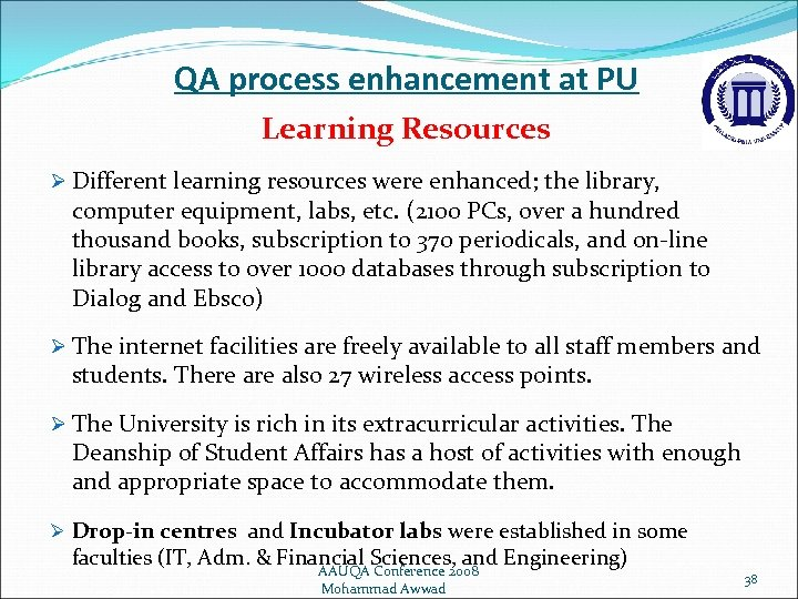 QA process enhancement at PU Learning Resources Ø Different learning resources were enhanced; the