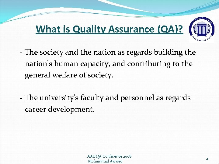 What is Quality Assurance (QA)? - The society and the nation as regards building