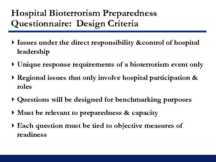 Hospital Bioterrorism Preparedness Questionnaire: Design Criteria 4 Issues under the direct responsibility &control of