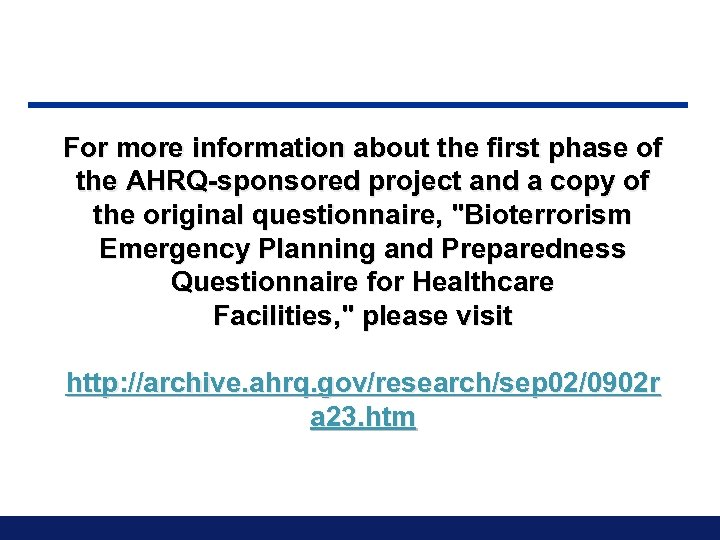 For more information about the first phase of the AHRQ-sponsored project and a copy