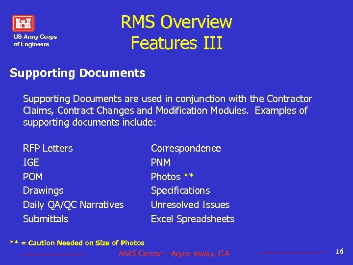 US Army Corps of Engineers RMS Overview Features III Supporting Documents are used in