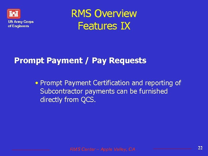 US Army Corps of Engineers RMS Overview Features IX Prompt Payment / Pay Requests