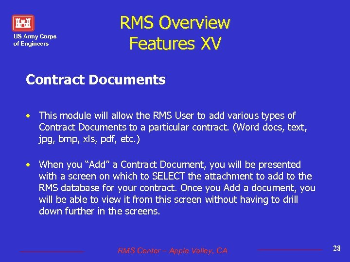 US Army Corps of Engineers RMS Overview Features XV Contract Documents • This module