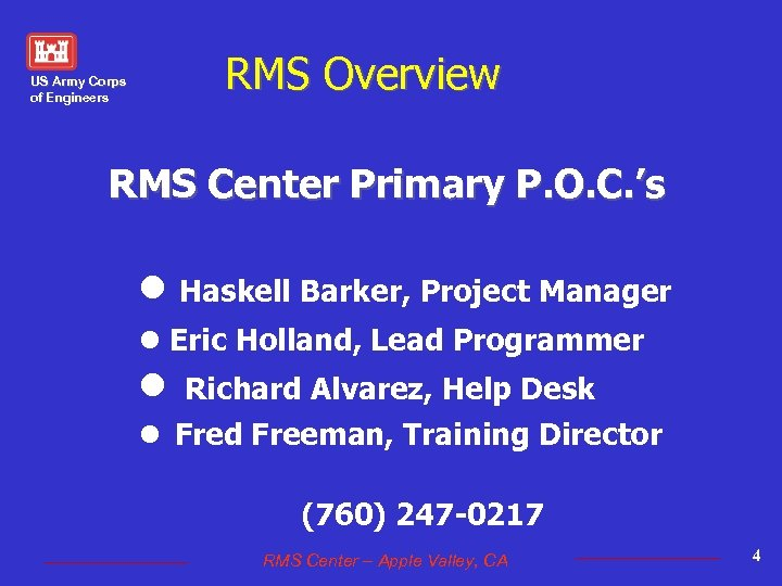 RMS Overview US Army Corps of Engineers RMS Center Primary P. O. C. 's