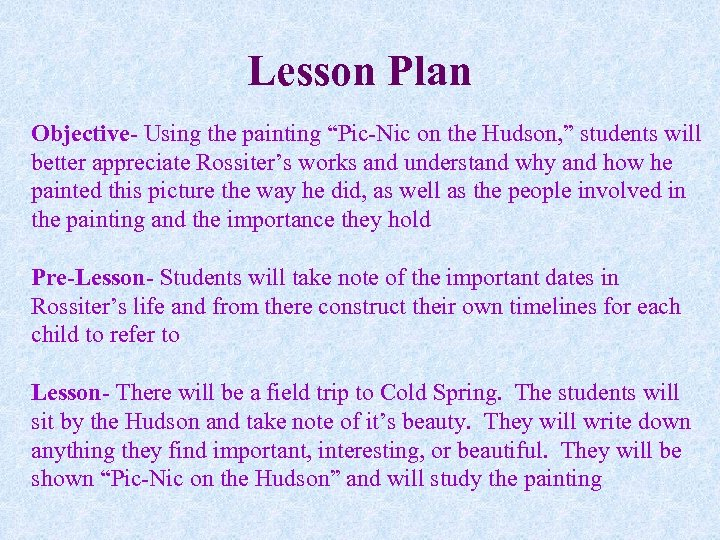 """Lesson Plan Objective- Using the painting """"Pic-Nic on the Hudson, """" students will better"""