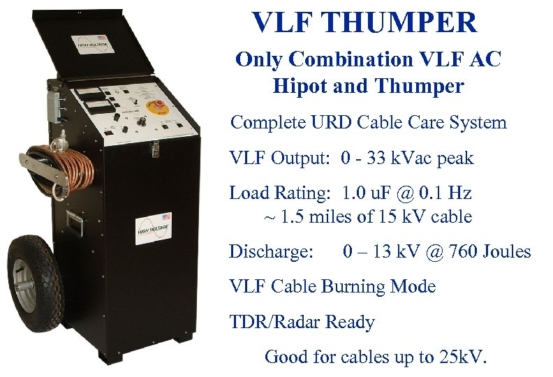 VLF THUMPER Only Combination VLF AC Hipot and Thumper Complete URD Cable Care System