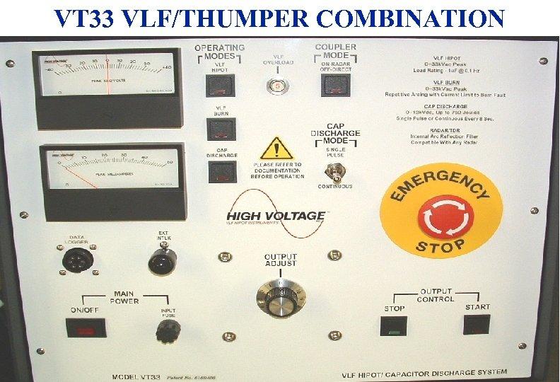 VT 33 VLF/THUMPER COMBINATION 3/18/2018 11