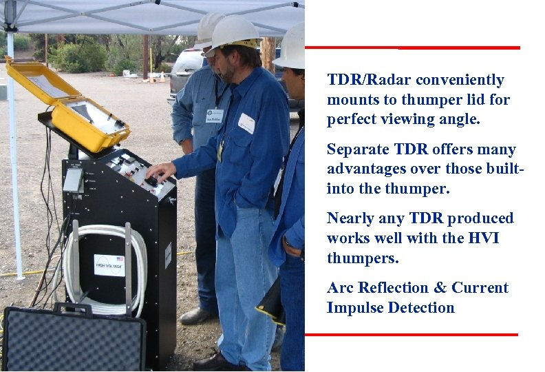 TDR/Radar conveniently mounts to thumper lid for perfect viewing angle. Separate TDR offers many