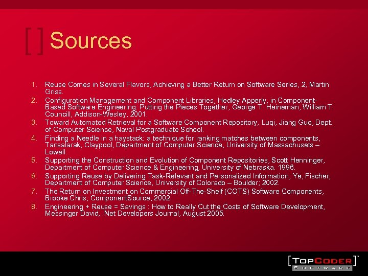 Sources 1. 2. 3. 4. 5. 6. 7. 8. Reuse Comes in Several Flavors,