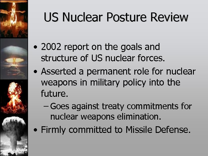 US Nuclear Posture Review • 2002 report on the goals and structure of US