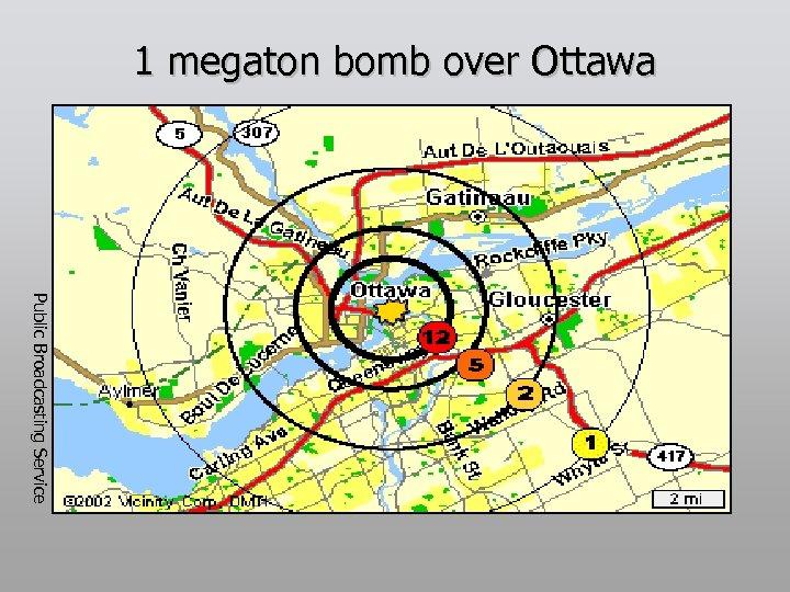 1 megaton bomb over Ottawa Public Broadcasting Service