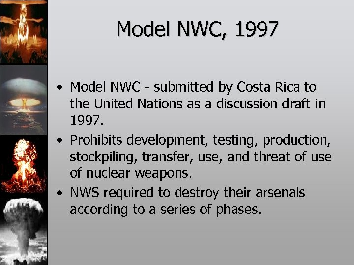 Model NWC, 1997 • Model NWC - submitted by Costa Rica to the United