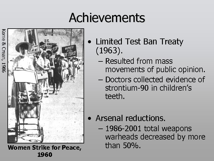 Achievements Kome & Crean, 1986 • Limited Test Ban Treaty (1963). – Resulted from