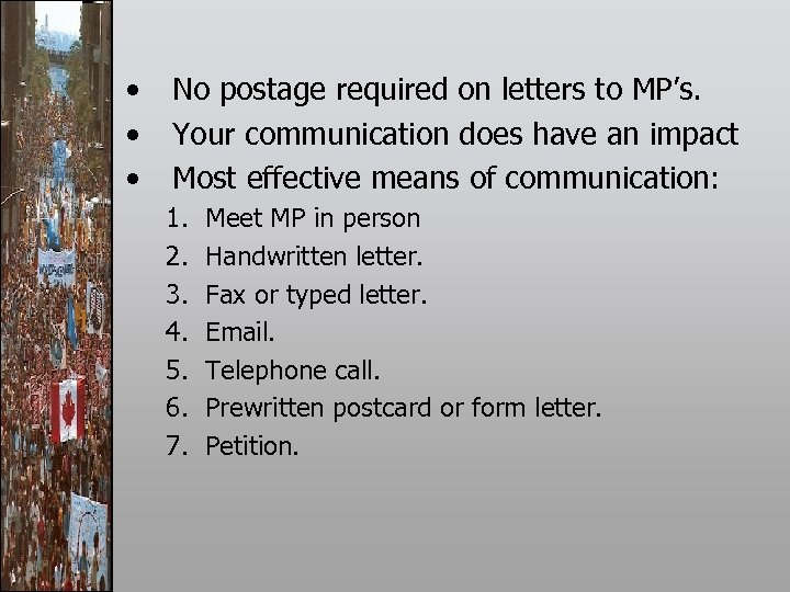 • • • No postage required on letters to MP's. Your communication does