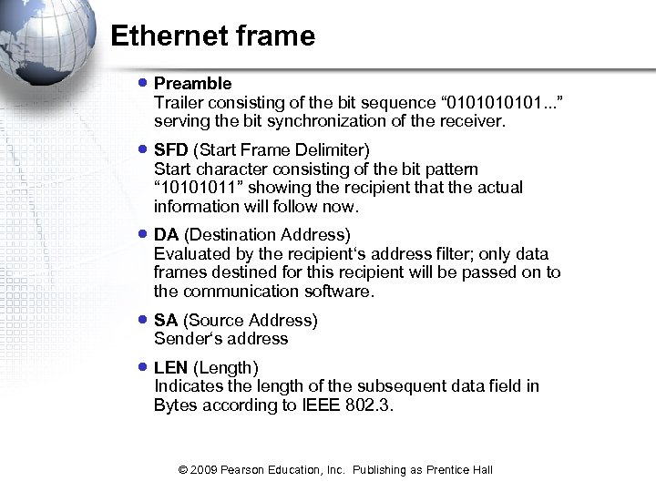 "Ethernet frame · Preamble Trailer consisting of the bit sequence "" 010101. . ."