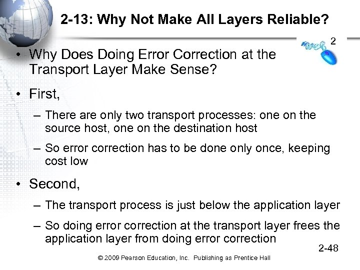 2 -13: Why Not Make All Layers Reliable? 2 • Why Does Doing Error