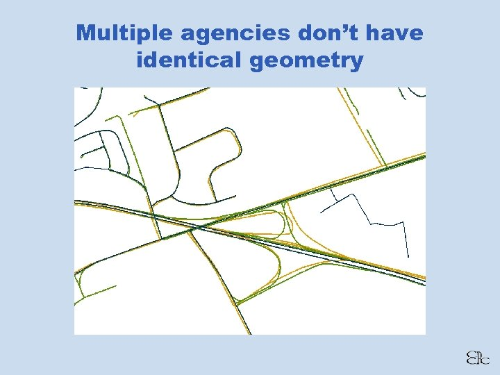 Multiple agencies don't have identical geometry