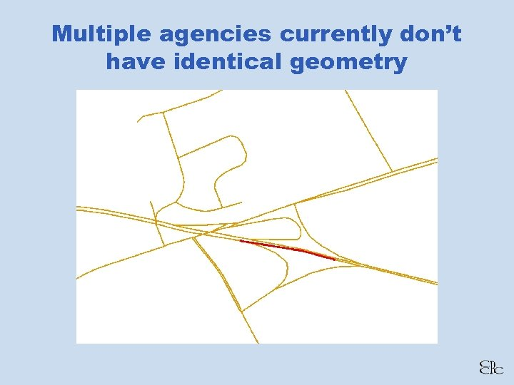 Multiple agencies currently don't have identical geometry
