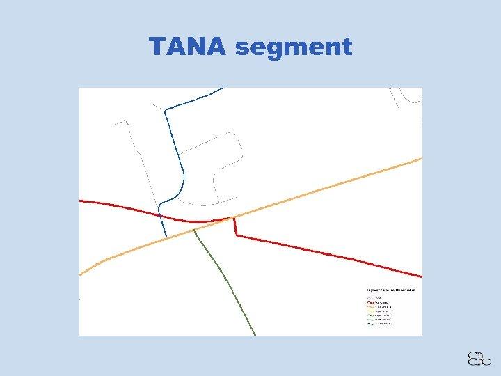 TANA segment