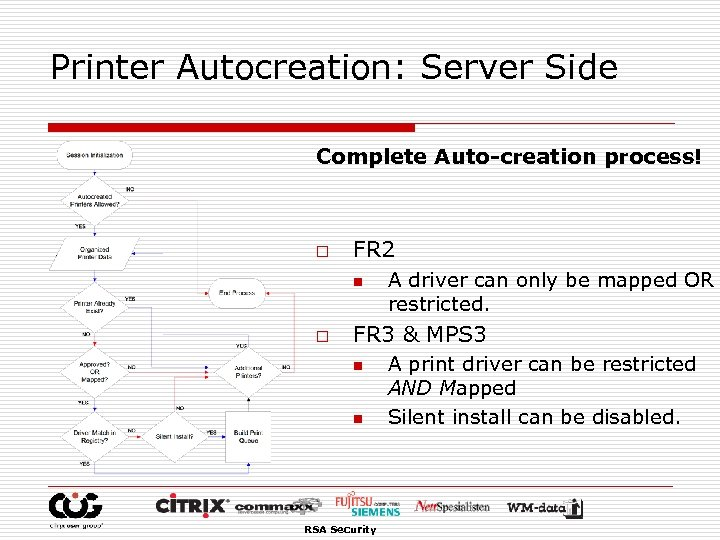 Printer Autocreation: Server Side Complete Auto-creation process! o FR 2 n o A driver