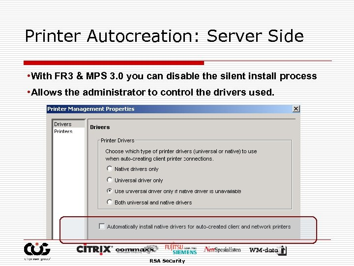Printer Autocreation: Server Side • With FR 3 & MPS 3. 0 you can