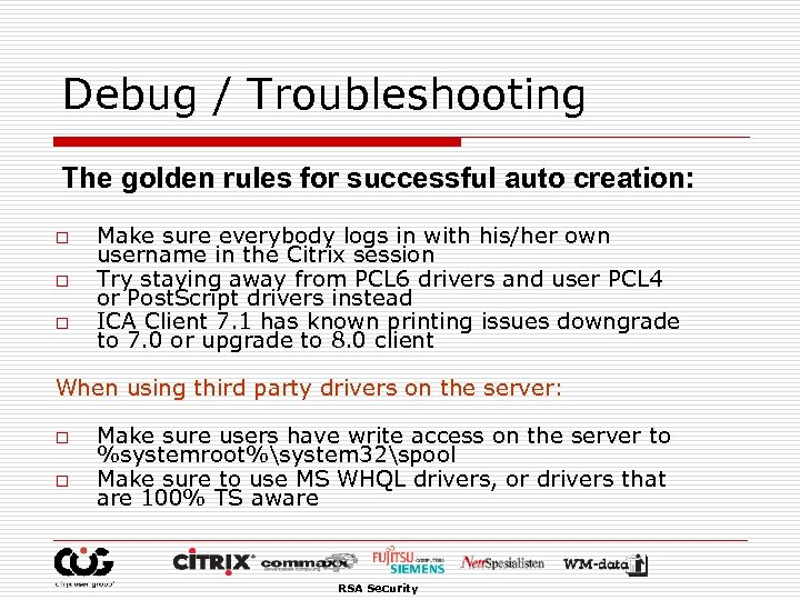 Debug / Troubleshooting The golden rules for successful auto creation: o o o Make