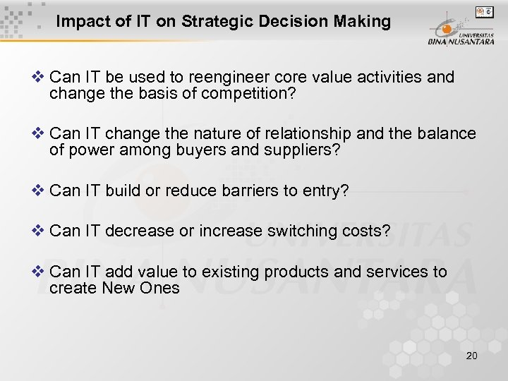Impact of IT on Strategic Decision Making v Can IT be used to reengineer