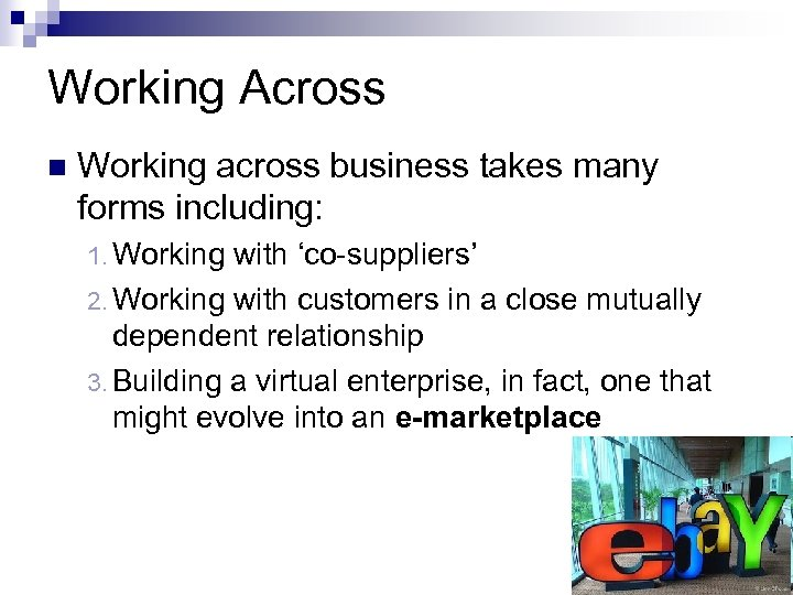 Working Across n Working across business takes many forms including: 1. Working with 'co-suppliers'