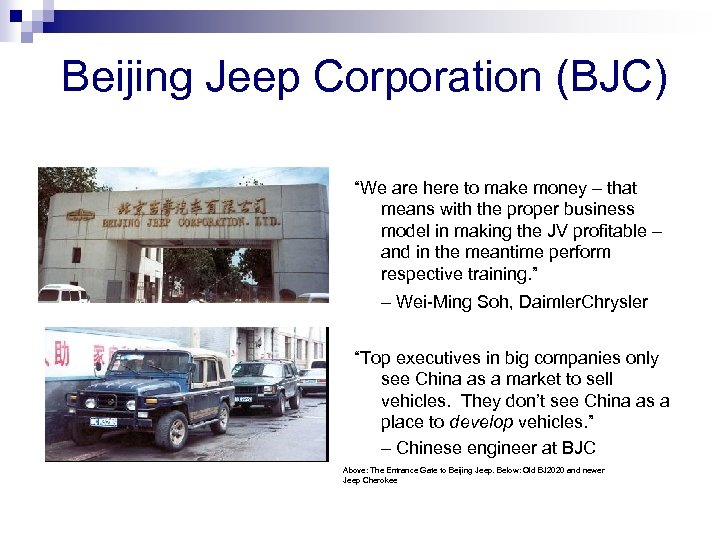 """Beijing Jeep Corporation (BJC) """"We are here to make money – that means with"""