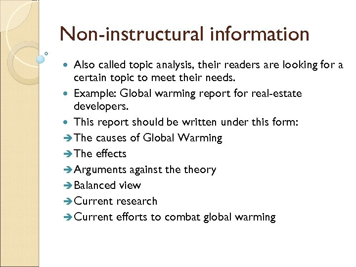Non-instructural information Also called topic analysis, their readers are looking for a certain topic