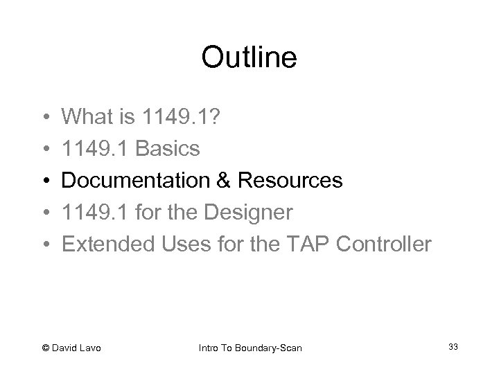 Outline • • • What is 1149. 1? 1149. 1 Basics Documentation & Resources
