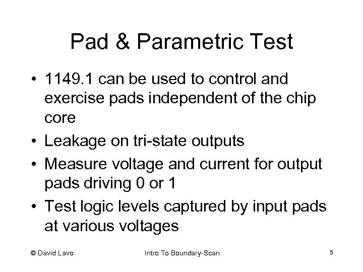 Pad & Parametric Test • 1149. 1 can be used to control and exercise