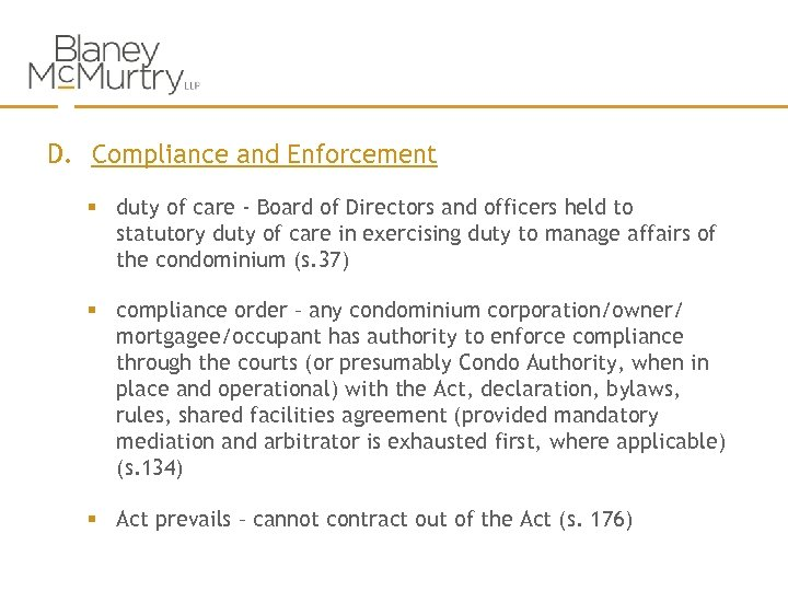 D. Compliance and Enforcement § duty of care - Board of Directors and officers
