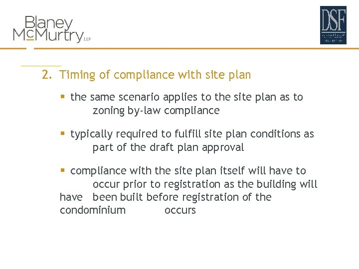 2. Timing of compliance with site plan § the same scenario applies to the