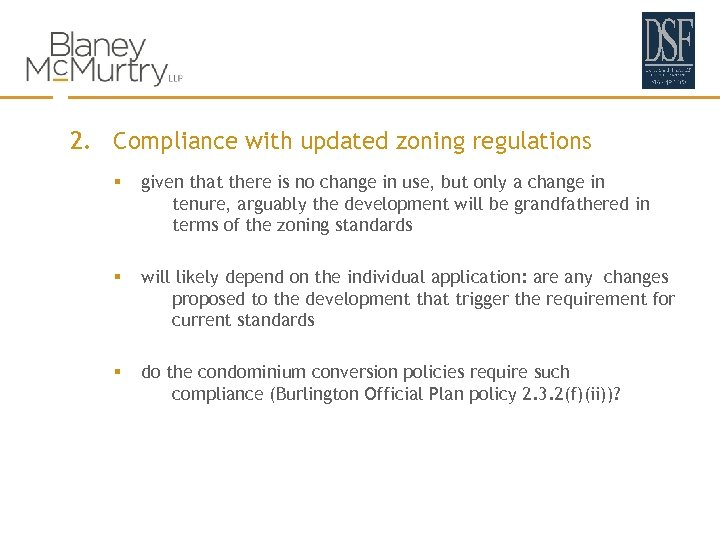 2. Compliance with updated zoning regulations § given that there is no change in