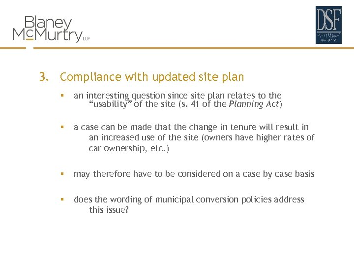 3. Compliance with updated site plan § an interesting question since site plan relates
