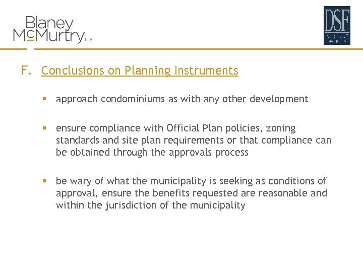 F. Conclusions on Planning Instruments § approach condominiums as with any other development §