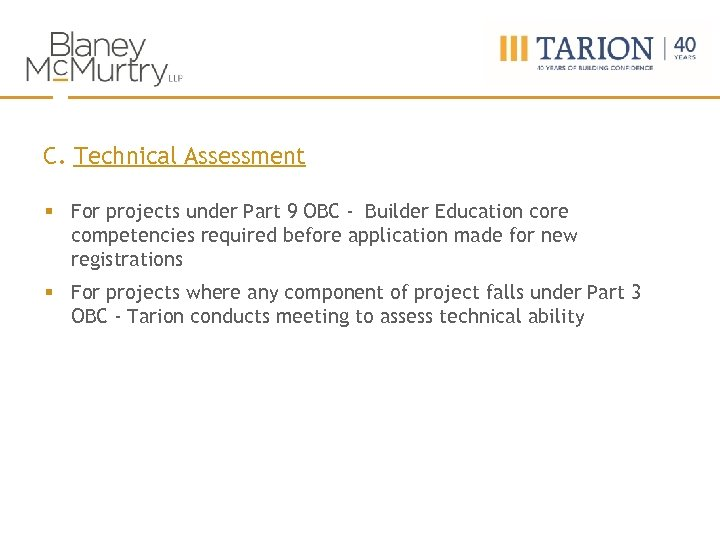 C. Technical Assessment § For projects under Part 9 OBC - Builder Education core