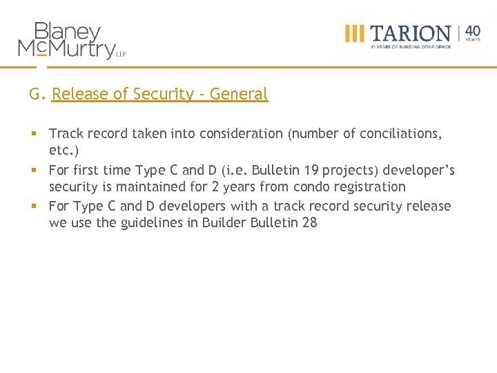 G. Release of Security - General § Track record taken into consideration (number of