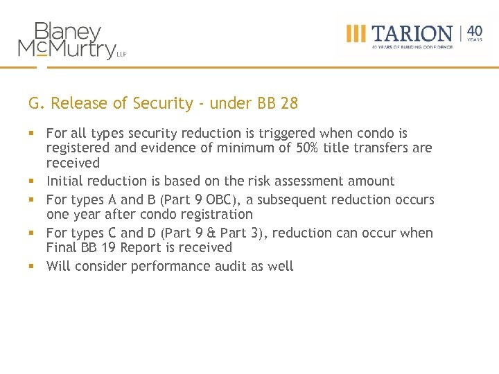 G. Release of Security - under BB 28 § For all types security reduction