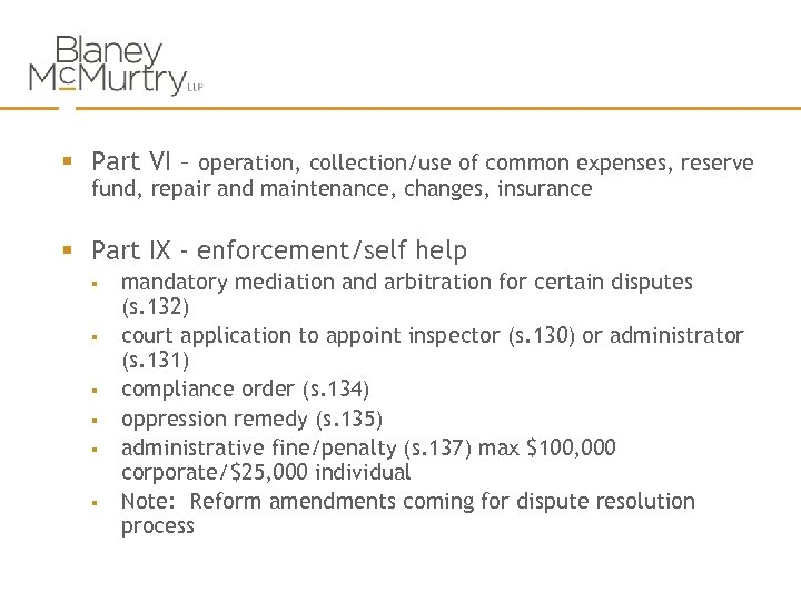 § Part VI – operation, collection/use of common expenses, reserve fund, repair and maintenance,