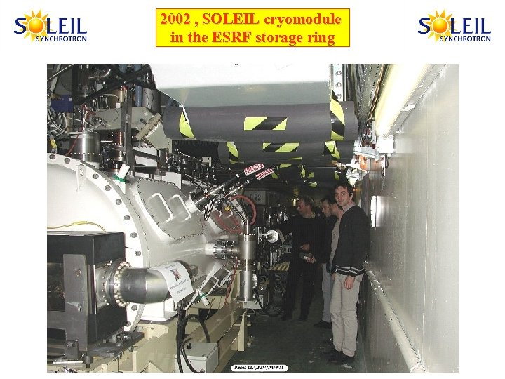 2002 , SOLEIL cryomodule in the ESRF storage ring