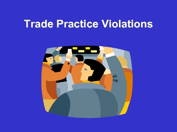 Trade Practice Violations