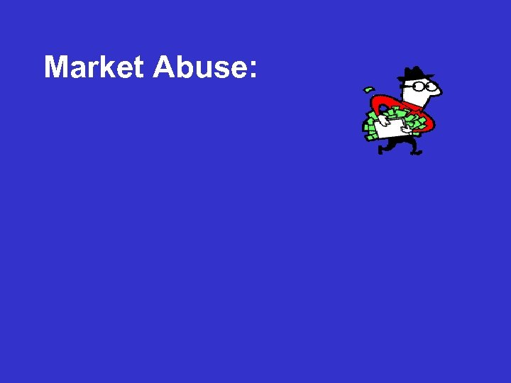 Market Abuse: