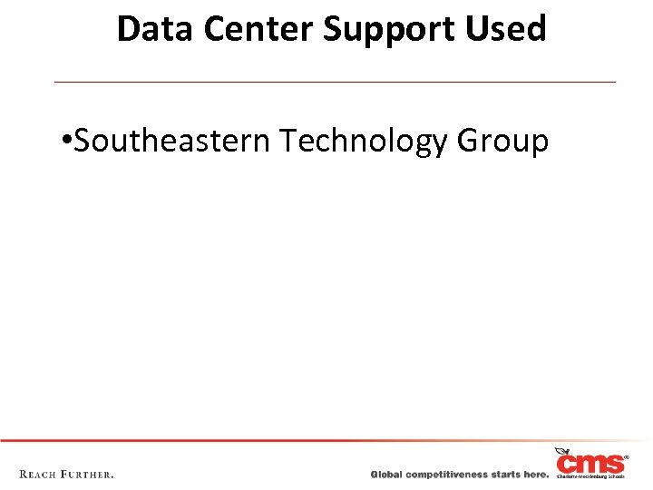 Data Center Support Used • Southeastern Technology Group