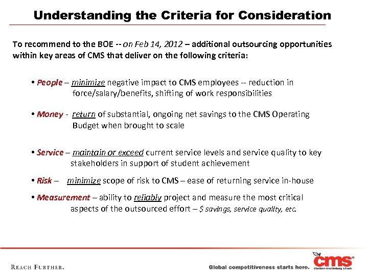 Understanding the Criteria for Consideration To recommend to the BOE -- on Feb 14,