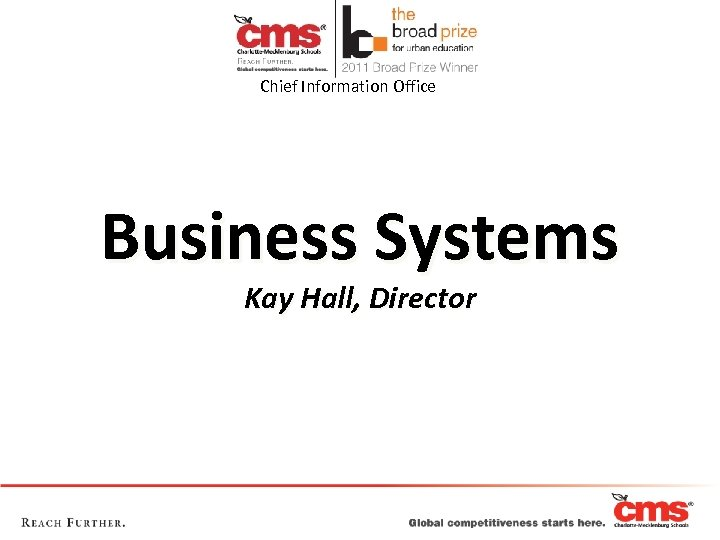 Chief Information Office Business Systems Kay Hall, Director